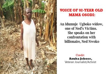 Voice Of 92 Yr Old Ned Nwoko's Victim - By Azuka Jebose